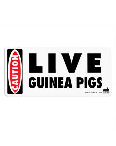 "CAUTION ""Live Guinea Pigs"" Decal"