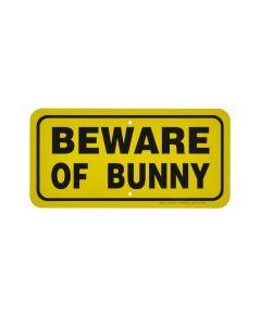 """BEWARE OF BUNNY"" SIGN"